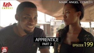 Video (Skit): Mark Angel Comedy Episode 199 – Apprentice Part Two